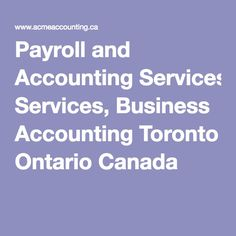 payroll and accounting services business accounting toronto ontario canada