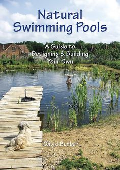 Natural Swimming Pools DVD-need to show B as a reference for the ponds on the property...our girls would go crazy for one of these!!