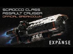 The Expanse: Scirocco Class Assault Cruiser - Official Breakdown The Expanse Ships, The Expanse Tv, Spaceship Art, Spaceship Design, Space Story, Space Space, Sci Fi Anime, Starship Concept, Concept Ships