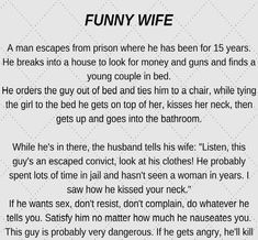 Funny Wife (Funny Story) | LOTS OF LOL Wife Memes, Wife Humor, Wife Quotes, Positive Quotes For Life, Motivational Quotes For Success, Inspiring Quotes About Life, Inspirational Quotes, Prison Quotes, Funny Quotes