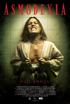 New Demon Movie 'Asmodexia (2014)' Hell Awaits Poster