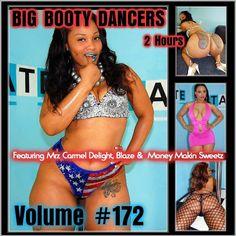Big Booty Dancers Volume 172, Featuring Mrz Carmel Delight,Blaze,Money Ma DVD
