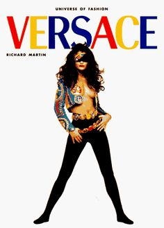 Versace (Universe of Fashion)  Martin Richard Versace new York universe Vendome  Rizzoli 1997 80 Pag