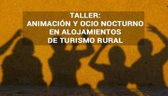 Taller animación y ocio nocturno en casas rurales #AnimaciónTurística #TurismoRural #CasasRurales #Valladolid #CastillayLeón
