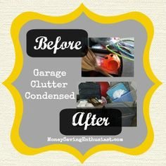 Garage Clutter Condensed for a Clutter Free Home #clutter #clean