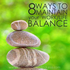 Work Life Balance - 8 tips