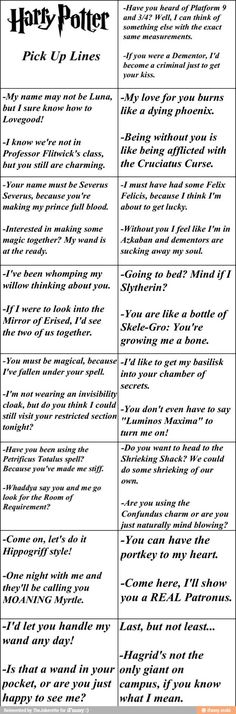 Harry potter pick up lines...LOVE