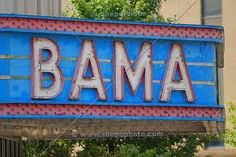 The BAMA theater is BAMA PROUD!!