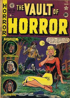 Vault of Horror comic book covers Vintage Comic Books, Vintage Comics, Comic Books Art, Comic Art, Vintage Stuff, Sci Fi Comics, Horror Comics, Horror Art, Crime Comics