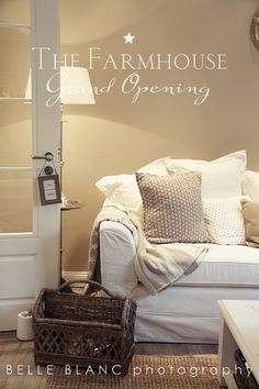 Soft, neutral colors... Slipcovers... Layered pillows...