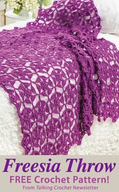 Freesia Throw Download from Talking Crochet newsletter. Click on the photo to access the free pattern. Sign up for this free newsletter here: AnniesNewsletters.com.