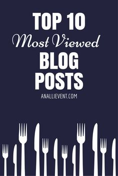 Surprise! My number one most viewed post for 2016 is not a recipe or party tip. Come on over and see my Top 10 Most Viewed Blog Posts of 2016.