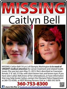 6/26/13 Happy Update:  Caitlyn has been found safe in Moscow, ID. TY Jackie.  (5/31/13: Caitlyn Bell, 16, missing from Olympia, WA.)