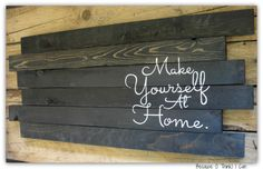 This would go great in our living room above our couch. But maybe more of a wood color and dark brown writing?