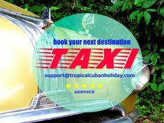 www.tropicalcubanholiday.com Cuba Taxi Transport Service Excursion
