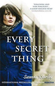 Every Secret Thing by Susanna Kearsley