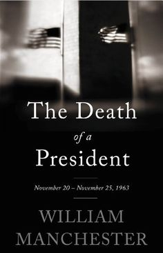 The Death of a President: November 20-November 25, 1963 by William Manchester, http://www.amazon.com/dp/B00EHMFBQK/ref=cm_sw_r_pi_dp_8rvbub1J4C33P