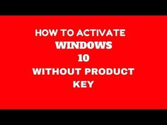 Activate windows 10 home proenterprise for free without activate windows 10 home proenterprise for free without product k activate windows 10 for free without product key pinterest windows 10 key ccuart Choice Image
