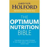 Free Read The Optimum Nutrition Bible: The Book You Have To Read If Your Care About Your Health Author Patrick Holford, How To Boost Your Immune System, What To Read, Care About You, Eat Right, Plant Based Diet, Balanced Diet, Self Help, Make It Simple, The Book