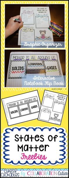 States of Matter Freebies- Graphic Organizer and Flip Book for your states of matter unit! Lots of ideas for use- Students can go on a hunt around the school to search for different states of matter and record them on the graphic organizer or use for notes and review!  Download at:  https://www.teacherspayteachers.com/Product/States-of-Matter-Freebies-Graphic-Organizer-Flip-Book-2101173