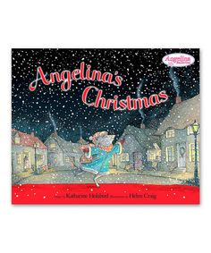 Another great find on #zulily! Angelina's Christmas Hardcover by Angelina Ballerina #zulilyfinds