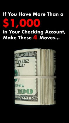 If You Have More Than in Your Checking Account, Make These 4 Moves - Finance tips, saving money, budgeting planner Money Saving Challenge, Money Saving Tips, Money Tips, Money Budget, Carte Cadeau Itunes, Grana Extra, Renda Extra Online, Checking Account, Bank Account