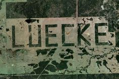 Luecke - as seen from an airplane near Smithville Texas. Smithville Texas, Worlds Largest, Graffiti, Airplane, Spaces, Plane, Aircraft, Airplanes, Planes