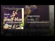 """""""Pongan Atención""""  - BENY MORE"""