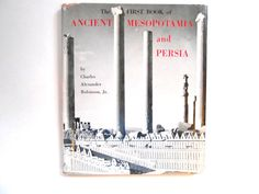 The  First Book of Mesopotamia and Persia a by lizandjaybooksnmore, $15.00