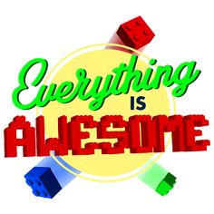 Everything is Awesome light blue T-shirts and baby onesies by Alecxps. Inspired by The Lego Movie. Kids Shirts, Cool T Shirts, Lego Movie Party, Movie Shirts, Everything Is Awesome, Legoland, Cool Designs, Onesies, Movies