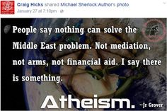 Atheism, Religion, God is Imaginary. People say nothing can solve the Middle East problem. Not mediation, not arms, not financial aid. Losing My Religion, Anti Religion, Secular Humanism, Atheist Quotes, Athiest, Get Educated, Question Everything, True Quotes, Politics