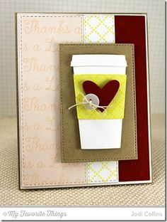 Diamonds and Dots Borders, Perk Up, Coffee Cup Die-namics, Hearts a Plenty Die-namics, Swiss Dots Die-namics, Vertical Stitched Strips Die-namics - Jodi Collins #mftstamps