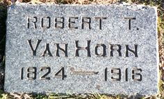 Col Robert Thompson Van Horn - Lawyer, the owner and publisher of The Kansas City Enterprise, mayor of Kansas City, Missouri during the parts of the Civil War, member of the Missouri General Assembly, and representative to the Forty-seventh Congress of the United States.