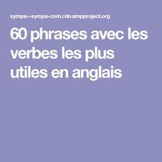 60phrases avec les verbes les plus utiles enanglais