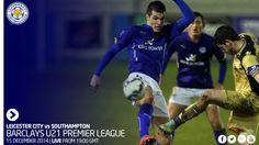 U-21 | Лестер Сити (vs) Саутгемптон 15 дек. 2014 г. ПН 22:00 GMT Москва ФК Лестер Сити (Лестер, Англия) (vs) ФК Саутгемптон (Саутгемптон, Англия). Leicester City F.C. (Leicester, England) — Southampton F.C (Southampton, England) Premier League U21s Cup http://futboler-online.ru/poster/rec/u-21-lester-siti-vs-sautgempton-438