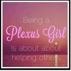 I'm a Plexus girl! Let me help you! Plexus is changing lives daily! Are you ready to change yours!??