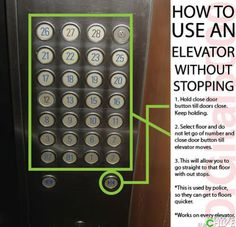 How to make an elevator go to your floor without stopping