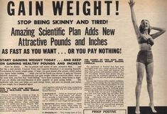 "Vintage Weight Gain Ad. My how times have changed! Now all of the ads are ""LOSE WEIGHT"". I have some good advice on how to gain weight without the use of science :-P"