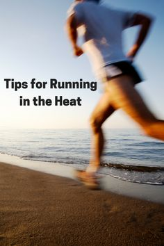 Tips for Running in the Heat   Make the hot summer running months more safe  and c714e875aedc