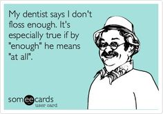 Floss floss floss. #dental #humor
