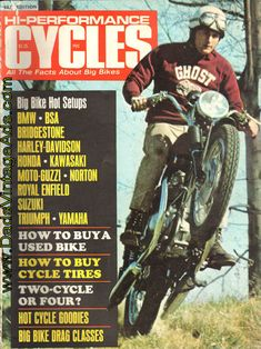 1970 Edition - Hi-Performance Cycles - all the facts about Big Bikes   Contents: Big Bike Hot Setups; BMW; BSA; Bridgestone; Harley-Davidson; Honda; Kawasaki; Moto-Guzzi; Norton; Royal Enfield;  Suzuki; Triumph; Yamaha; How to Buy a Used Bike; How to Buy Cycle Tires; Two-Cycle or Four?; Hot Cycle G