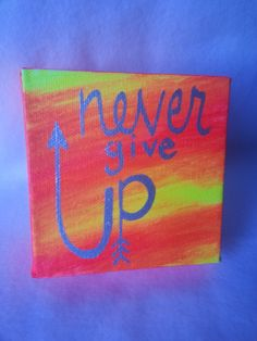 """4x4 inch Acrylic Painting with Quote in Silver Metallic - """"Never Give Up"""" - Arrow Graphics - Neon Orange and Yellow Swirl Background by jessicapribil on Etsy"""