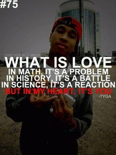 Tyga Quotes From Songs   Tyga   Best Song Quotes