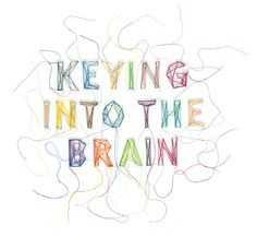 keying into the brain
