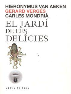 Vergés, Gerard. El Jardí de les delícies / Gerard Vergés.[Tarragona] : Arola, 2016 Salt, Food, Essen, Salts, Meals, Yemek, Eten