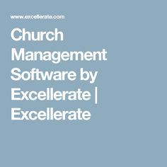 Church Management Software by Excellerate | Excellerate