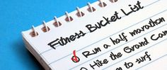 love this idea of a Fitness Bucket List!