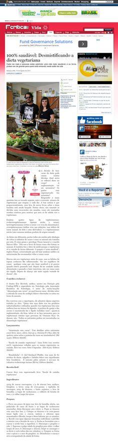 Título: 100% Saúdavel: Desmitificando a dieta vegetariana. Veículo: A Crítica. Data 16/08/2015 Cliente: Alaúde