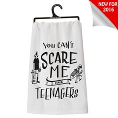 The Jolly Christmas Shop - Primitives By Kathy Can't Scare Me I Have Teenagers Halloween Kitchen Towel 27025, $7.64 (https://www.thejollychristmasshop.com/primitives-by-kathy-cant-scare-me-i-have-teenagers-halloween-kitchen-towel-27025/)