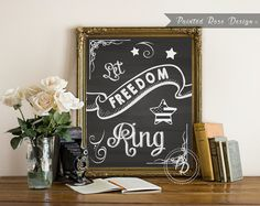 INSTANT DOWNLOAD - Let Freedom Ring Patriotic 4th of July Chalkboard Art Print by PaintedRoseDesign